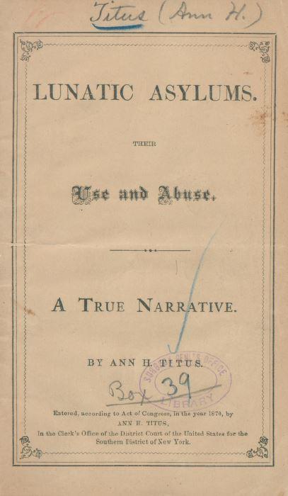 Tacking on the styx, Lunatic Asylums, Ann Titus