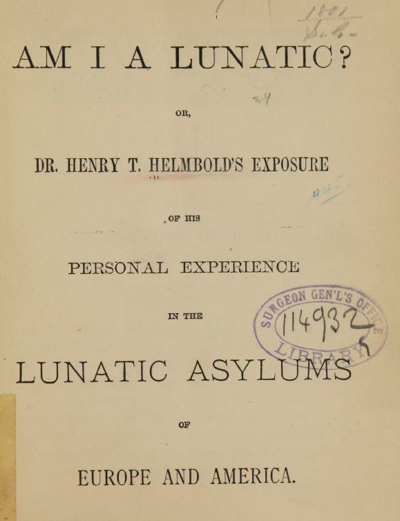 Henry Helmboldt lunatic asylums reviewed by jeffrey hatcher