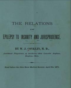 Relations of epilepsy to insanity and jurisprudence by Conklin
