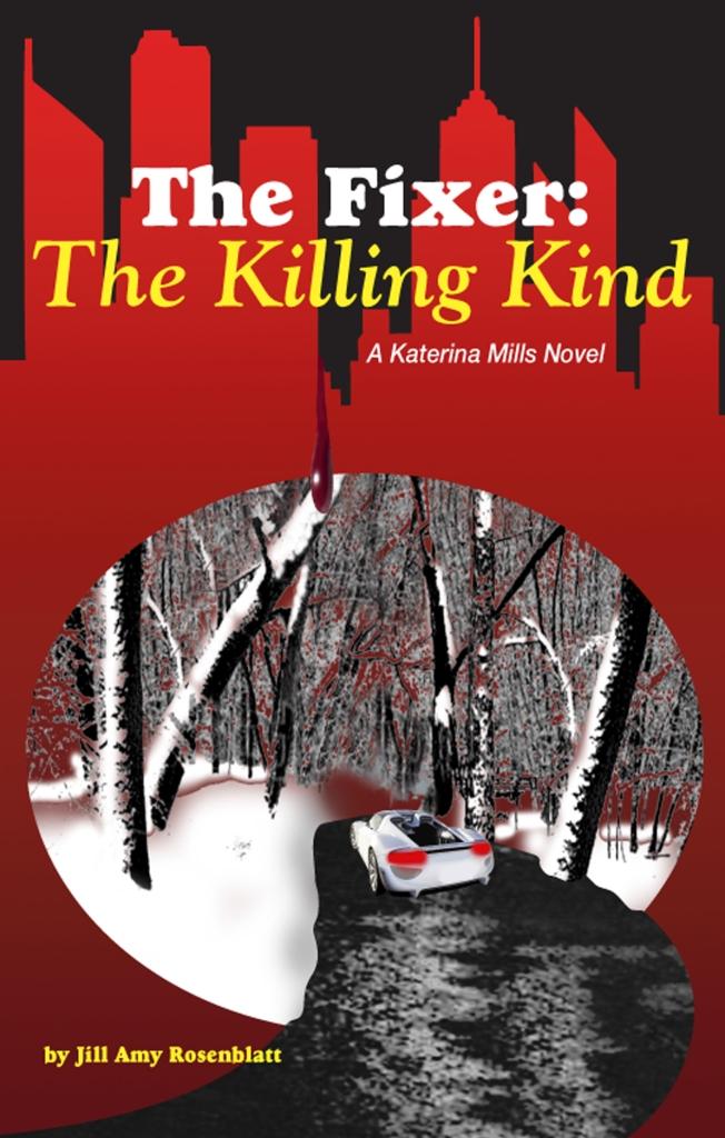 The Fixer: The Killing Kind by Rosenblatt