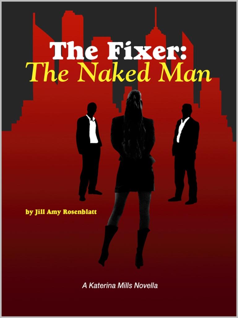The Fixer: The Naked Man by Rosenblatt